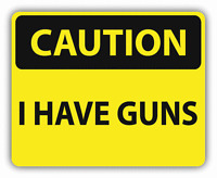 "Caution I Have Guns Sign Warning Car Bumper Sticker Decal 5"" x 4"""
