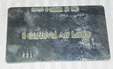 Rare Vintage Carnival Air Lines Metal Ticket Validation Plate 521
