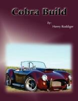 Cobra Build Book ~Personal Notes on Building a Replica Car~Everett-Morrison ~NEW