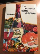 Le Nouveau Guide Culinaire, Pellaprat, 1978