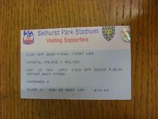 10/05/1997 Ticket: Play-Off Semi-Final Division 1, Crystal Palace v Wolverhampto