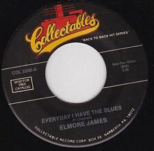 ELMORE JAMES - Everyday I Have The Blues  7""