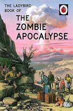 The Ladybird Book of the Zombie Apocalypse by Joel Morris, Jason Hazeley (Hardback, 2016)