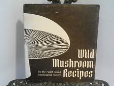 VG Wild Mushroom Recipes by Puget Sound Mycological Society Foraging Cook Edible