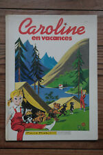 BD Caroline en Vacance Pierre Probst Hachette Jeunesse 1983