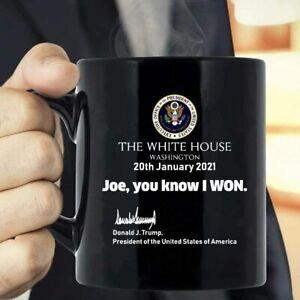 Trump Joe You Know I Won Mug Funny Birthday Ceramic Coffee Mug Gift Men Women