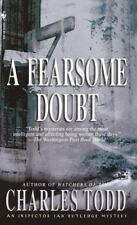 Inspector Ian Rutledge: A Fearsome Doubt Bk. 6 by Charles Todd (2003, Paperback)