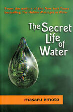 The Secret Life Of Water by Emoto, Masaru