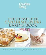 The Complete Canadian Living Baking Book: The Essentials of Home-ExLibrary
