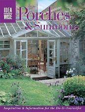 Porches & Sunrooms: Inspiration & Information For The Do-It-