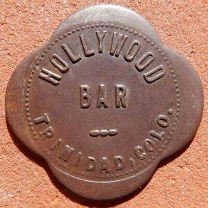 TRINIDAD Colorado TOKEN ⚜️ Hollywood Bar (SALOON) 10¢