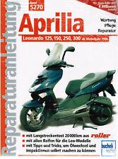 Reparaturanleitung Aprilia Leonardo 125, 150, 250, 300, ab Baujahr 1996 Bd 5270