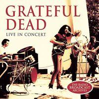 GRATEFUL DEAD - LIVE IN CONCERT   CD NEW!