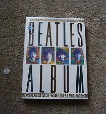 Beatles Album: 30 Years of Music and Memorabilia by Geoffrey Giuliano 1991