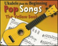 Ukulele from the Beginning Pop Songs The Yellow Book Chord Melody Songbook