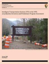 Intelligent Transportation Systems in the NPS: 2005 Baseline Inventory and...