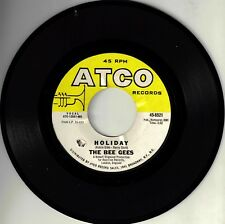 """Bee Gees! - """"Holiday"""" B/W """"Every Christian Lion"""" Atco-6521 Vg+ Vpi Cleaned!"""