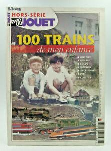 La Vie du Jouet - Hors-Série 100 trains de mon enfance - 2006 - TBE