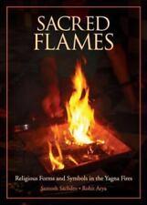 Sacred Flames by Santosh Sachdeva and Rohit Arya (2014, Paperback)