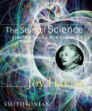 The Story of Science: Einstein Adds a New Dimension, Joy Hakim, Good Book