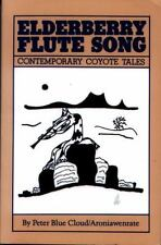 Elderberry Flute Song: Contemporary Coyote Tales, Peter Blue Cloud, Good Book