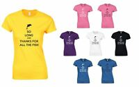So Long And Thanks For All The Fish, Ladies Printed T-Shirt