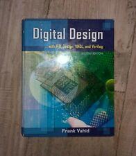 Digital Design with RTL Design, Verilog and VHDL by Frank Vahid (2010,...