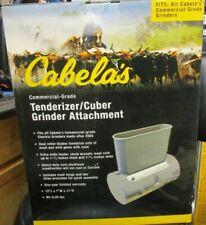 CABELAS COMMERCIAL GRADE TENDERIZER, CUBER, GRINDER ATTACHMENT