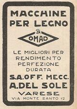 Z2320 Macchine per legno OMAD - A. Del Sole - Varese - Pubblicità 1928 - Advert