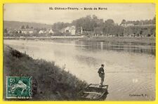 CPA CHÂTEAU THIERRY en 1909 (Aisne) BORDS de MARNE Pêcheur à la Ligne Barque