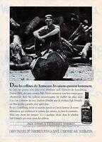 Publicité Advertising 1993  WHISKY JACK DANIEL'S   Billy Durm