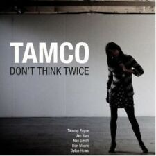 TAMCO - DON'T THINK TWICE  CD NEW+