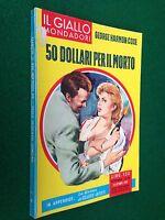 George Harmon COXE - 50 DOLLARI PER IL MORTO , Giallo Mondadori n. 612 (1960)