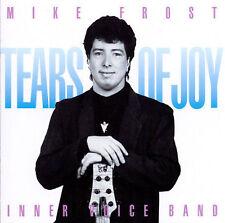 Frost, Mike : Tears of Joy CD