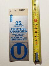 25. Februar 1978, Ersttags-Fahrschein U Bahn Wien, zw. Karlsplatz u.Reumannplatz
