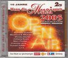 VA Wenn die Musi Spielt-Open Air 2005, 2CD