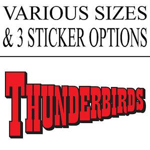 THUNDERBIRDS LOGO STICKER - FOR - WALLS VEHICLES FURNITURE DOORS ETC...