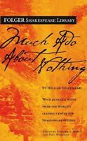 Folger Shakespeare Library: Much Ado about Nothing by William Shakespeare (2004,