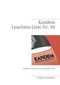 Kandem Leuchten-Liste Nr. 90 / Nachdruck der Körting & Mathiesen Liste von 1937