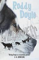 (Good)-Wilderness (Paperback)-Roddy Doyle-1407105957