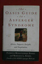 OASIS GUIDE TO ASPERGER SYNDROME - ADVICE SUPPORT INSIGHT INSPIRATION HC/DJ 2001