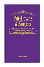 Put-Downs and Zingers for All Occasions (Lines for All Occasions) by Knock Knock