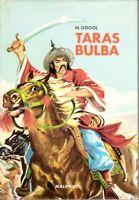 N.Gogol TARAS BULBA Guerriero Cosacco nella Russa Meridionale del XVI SEC (+12a)