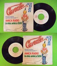 """LP 45 7"""" PIETRA LA PIRA Amica radio La mia amica 500 italy A/0279 no cd mc dvd"""