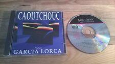 CD Jazz Caoutchouc - Plays Garcia Lorca (10 Song) TIMELESS REC