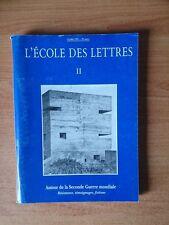 L'ECOLE DES LETTRES II : AUTOUR DE LA SECONDE GUERRE MONDIALE résistanc