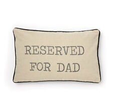 Sasse & Belle Reserved For Dad Cushion - Fathers Day Gift - Present for Dad