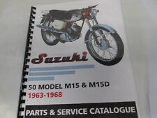 Suzuki M12 M15 M15D   parts & service combo  manual   1963-1968