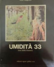Umidità 33: una storia d'amore.