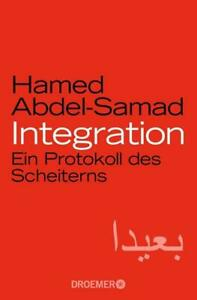 Integration von Hamed Abdel-Samad (2019, Taschenbuch) UNGELESEN*